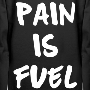 Pain Is Fuel Hoodies & Sweatshirts - Women's Premium Hoodie