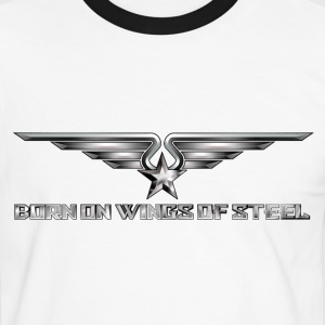 Born On Wings Of Steel  T-Shirts - Men's Ringer Shirt
