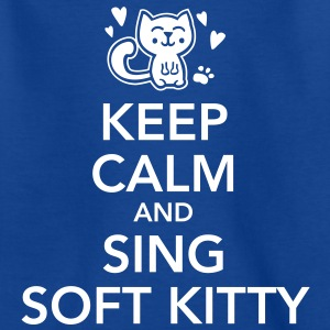 keep calm and sing soft kitty T-Shirts - Teenage T-shirt