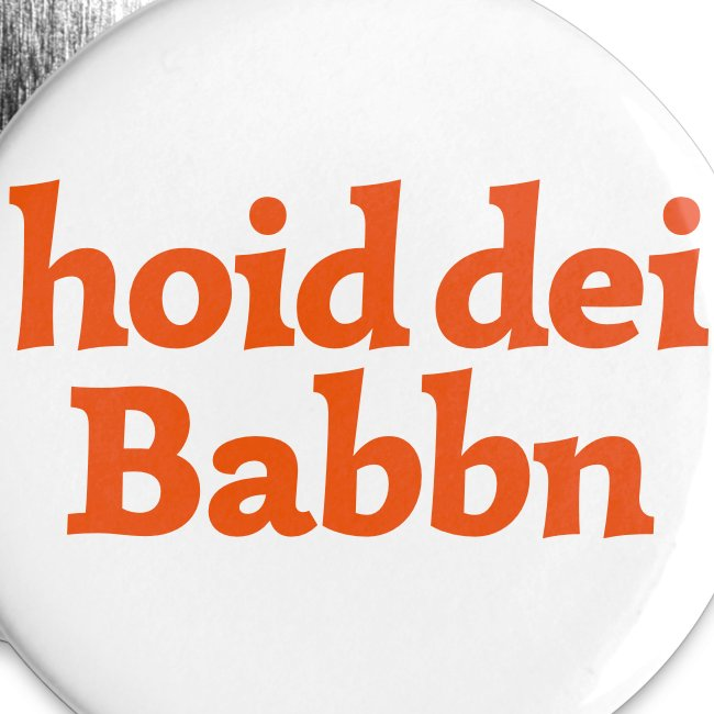 Button 56mm hoid dei Babbn