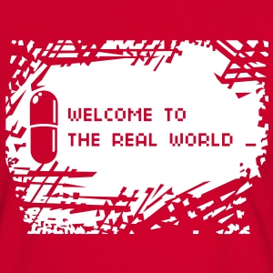Welcome to the real world achtergrond T-shirts - Mannen contrastshirt