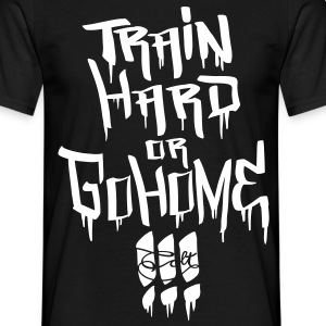 Black Train hard! T-Shirts - Men's T-Shirt