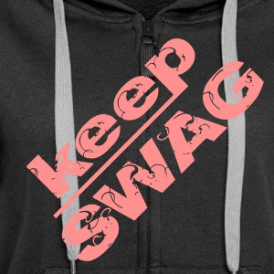 keep swagg - Women's Premium Hooded Jacket