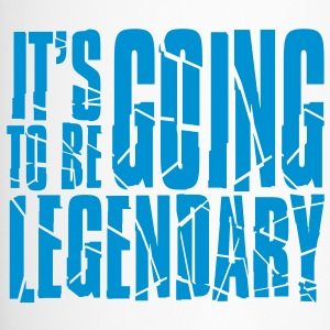 it's going to be legendary II Bottles & Mugs - Travel Mug