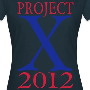 Project X T-shirts - Vrouwen T-shirt