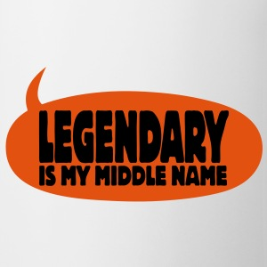 legendary is my middle name I Bottles & Mugs - Mug