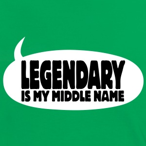 legendary is my middle name I T-Shirts - Women's Ringer T-Shirt