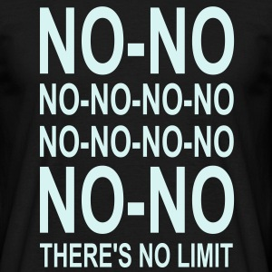 There's No Limit! T-Shirts - Männer T-Shirt