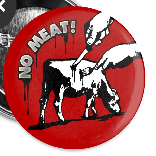 BUTTON 'NO MEAT!'