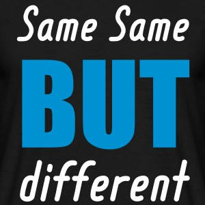 same same but different - thailand T-Shirts - Männer T-Shirt