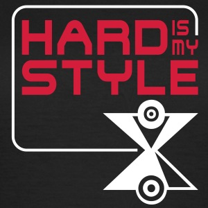 HARD is my STYLE | Frauen Shirt klassisch - Frauen T-Shirt