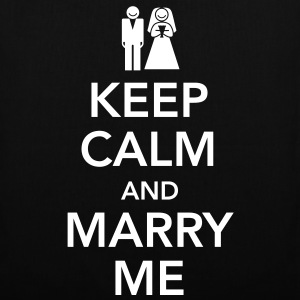 Keep calm and marry me Taschen - Stoffbeutel