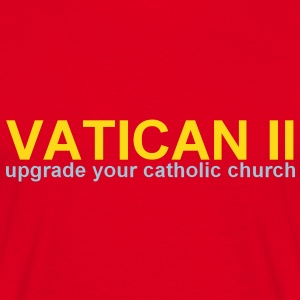 VATICAN II upgrade your catholic church  Tee shirts - T-shirt Homme