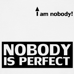 nobody_is_perfect Camisetas - Camiseta hombre