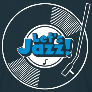let's jazz wax T-Shirts - Men's T-Shirt