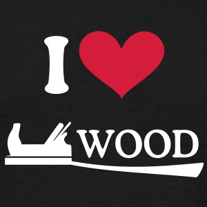 I love wood. T-Shirts - Men's T-Shirt