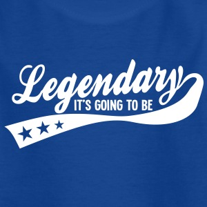 it's going to be legendary 1c retro Shirts - Kids' T-Shirt