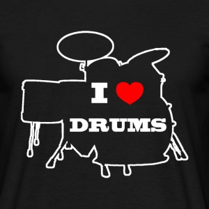 I love drums - T-shirt Homme