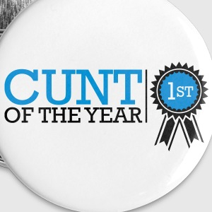 Cunt Of The Year Buttons - Buttons small 25 mm