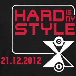 HART is my STYLE + 21.12.2012 | unisex shirt - Männer T-Shirt