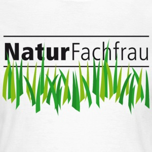 Naturfachfrau T-Shirts - Frauen T-Shirt