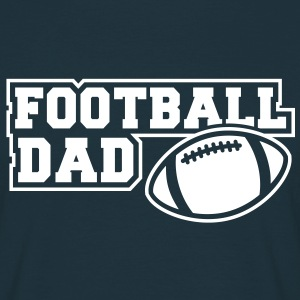 FOOTBALL DAD SIGN T-Shirt WN - Männer T-Shirt