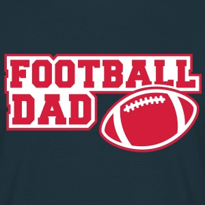 FOOTBALL DAD SIGN 2C T-Shirt RN - Männer T-Shirt