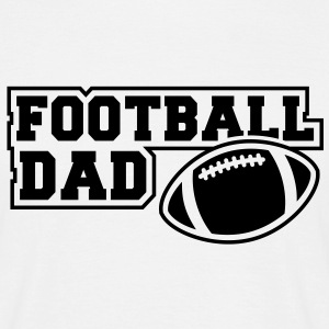 FOOTBALL DAD SIGN T-Shirt BW - Men's T-Shirt