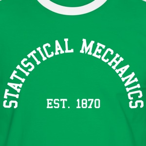 Statistical Mechanics - Est. 1870 (Half-Circle) T-Shirts - Men's Ringer Shirt