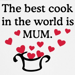 The best cook in the world is MUM. Cuoca, Cuoco Grembiuli - Grembiule da cucina