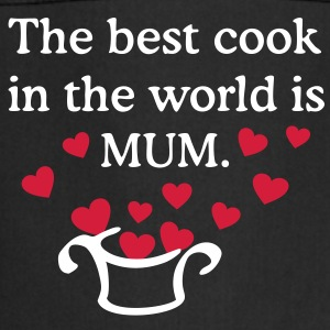 The best cook in the world is MUM  Aprons - Cooking Apron
