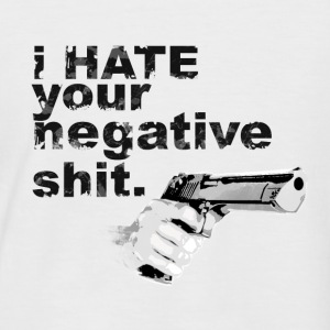 I hate your negative shit with GUN funny gangster  T-Shirts - Men's Baseball T-Shirt