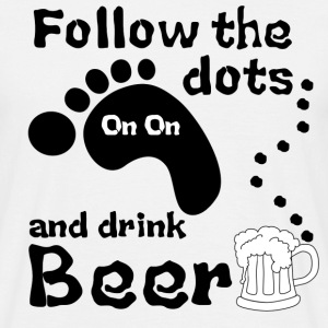 Follow The Dots And Drink Beer - Men's T-Shirt