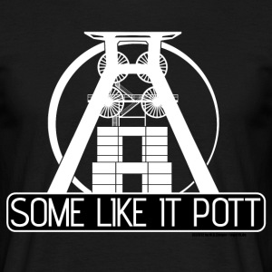 Some Like It Pott - white - Männer T-Shirt
