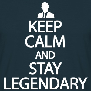 Keep calm and stay legendary T-shirts - Herre-T-shirt