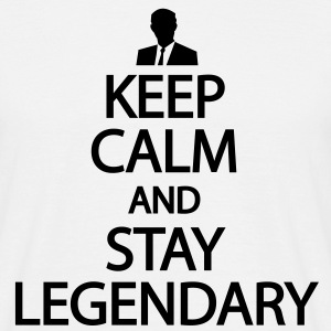 Keep calm and stay legendary T-shirts - Mannen T-shirt