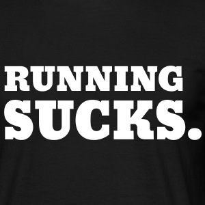 Running Sucks T-shirts - T-shirt herr