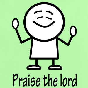 praise the lord Shirts - Baby T-Shirt