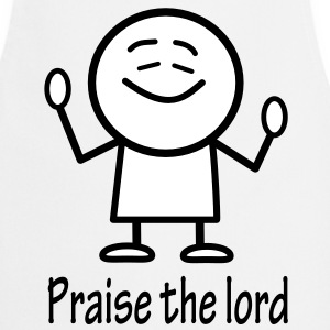 praise the lord  Aprons - Cooking Apron