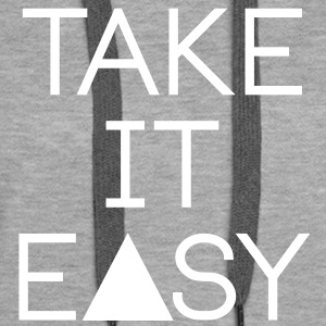 take it easy Pullover & Hoodies - Frauen Premium Hoodie