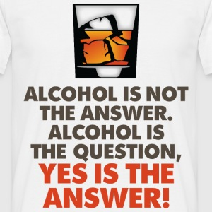 Alcohol Is Not The Answer 3 (dd)++2012 T-shirts - Herre-T-shirt