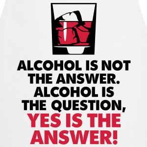 Alcohol Is Not The Answer 3 (2c)++2012 Tabliers - Tablier de cuisine