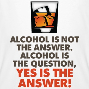 Alcohol Is Not The Answer 3 (dd)++2012 Tee shirts - T-shirt bio Homme