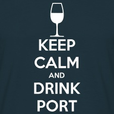 Keep Calm and Drink Port T-Shirts
