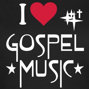 I love Gospel Music - Ich liebe Gospels Musik Chor T-Shirts - Frauen T-Shirt