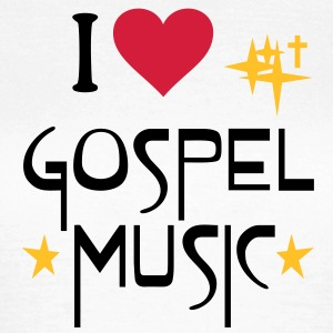 I love Gospel Music - Heart and Soul T-Shirts - Women's T-Shirt