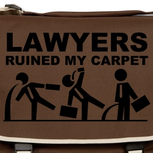 Lawyers ruined my carpet Borse - Tracolla