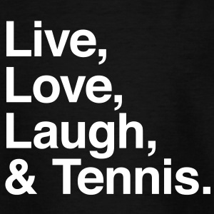 live love laugh and tennis Shirts - Teenage T-shirt