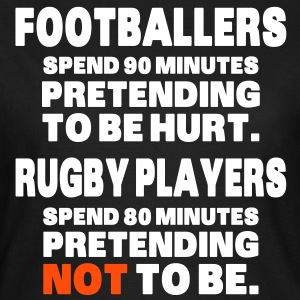 Footballers Pretend to Be Hurt T-shirts - Vrouwen T-shirt