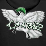 Design ~ I'M A BIRD Hoodie (Back)